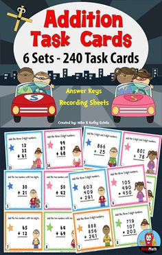 Addition Task Cards {6 Sets} - a total of 240 cards! This pack covers six (6) different addition skills with 40 task cards each. $