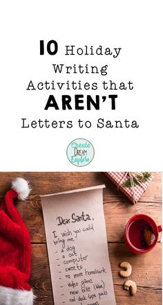 10 Holiday Writing Activities that Aren't Santa Letters - Create Dream Explore