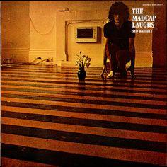 Syd Barrett - The Madcap Laughs.