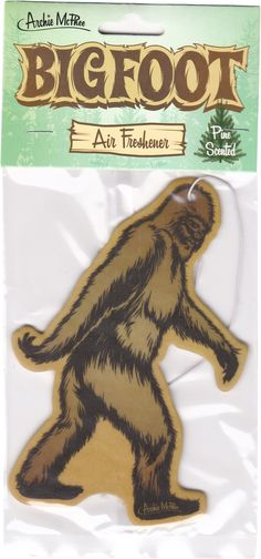 Pine-scented? How about butt-scented?? LOL I heard Bigfoot stinks to high heaven!