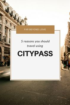 Are you traveling this holiday season? Here are 5 great reasons to use CityPass to save money and still see all the sights!