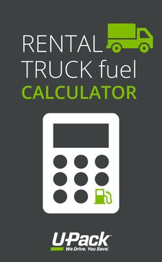 Renting a moving truck? Budget for gas with U-Pack's rental truck fuel calculator. Moving Costs, Moving Tips, U Haul Truck, Renting, Calculator, Budgeting, Packing, Trucks