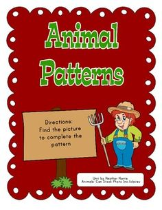 Farm themed math center for learning patterns15 CardsSquare picture cards to cut apart and finish the patterns  **also sold as ...