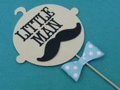 Little Man Baby Shower Centerpiece - Mustache Birthday Bash - ORIGINAL DESIGN Bow Tie Party - Photo Booth Prop by EMTsweeetie on Etsy https://www.etsy.com/listing/129466935/little-man-baby-shower-centerpiece