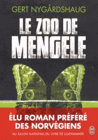Le zoo de Mengele / Gert Nygardshaug, 2014 http://bu.univ-angers.fr/rechercher/description?notice=000800710
