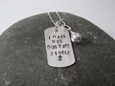 I Make His Dog Tags Jingle by TheSterlingCharm on Etsy, $58.00