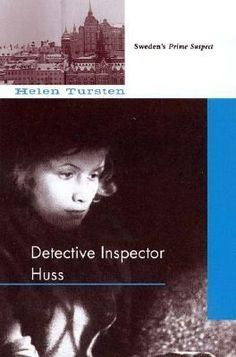 Tursten, Helene (Sweden) - Detective Inspector Huss is the first in a series about the titular Goteborg detective. While investigating the apparent suicide of a wealthy financier who is connected to one of the most powerful families in Sweden, Detective Inspector Irene Huss soon finds herself immersed in a murder mystery involving motorcycle gang members, skinheads, immigrants, and neo-Nazis.