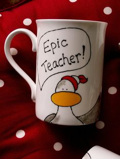 Epic Teacher Mug Hand Painted Seagull You are by scattyartist, $18.00