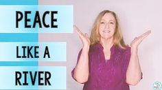 """Peace Like a River"" Sing along song with hand actions and music."