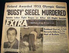 1947 Bugsy Siegel Newspaper article on murder Real Gangster, Mafia Gangster, Gangster Tattoos, Newspaper Front Pages, Vintage Newspaper, Newspaper Article, Bugsy Siegel, The Black Dahlia Murder, Mafia Crime