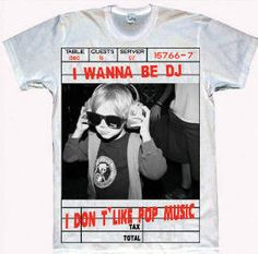 Wanna Be A DJ Tshirt on sale now at http: www.hennie-t.myshopify.com/collections/frontpage