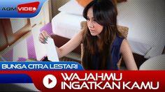 Bunga Citra Lestari - Wajahmu Ingatkan Aku   Official Video
