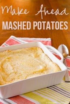 Make Ahead Mashed Potatoes -- these baked mashed potatoes are fantastic with our without gravy, making them a fabulous option for family gatherings, potlucks, cookouts and more!
