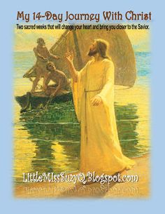 My 14-Day Journey with Christ.  Relief Society activity Print the booklet here.