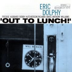 Out to Lunch! - Eric Dolphy