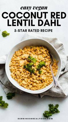 Coconut Red Lentil Dahl Recipe - ready in 30 minutes, healthy, vegan, gluten-free, so easy to make!