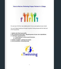 Partner Finding Guide: http://new-twinspace.etwinning.net/web/p38463/welcome