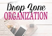Drop zone organization ideas and tips for having an organized drop zone in your home.