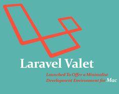 Laravel Valet Launched To Offer a Minimalist Development Environment for Mac  #LaravelValet