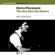 New Release - Enrico Pieranunzi - The day After The Silence