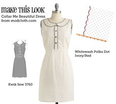 Make this look!    Original Inspiration:  Collar Me Beautiful Dress from modcloth.com    Resources:      Fabric: Whitewash Polka Dot Ivory/Red from fabric.com ($8.98/yd)      Pattern: Kwik Sew 3760    Tips        The scallop fabric would add a nice touch to the hem.      Round the collar for a look more similar to the original