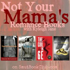 Not Your Mama's Romance Books: Hudson, Archer's Voice, The Girl in 6E, What Wendy Wants http://smutbookclub.com/not-your-mamas-romance-books-january-31/