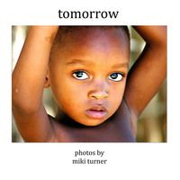 Support Miki Turner's new photo book - Tomorrow