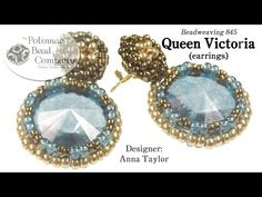 Queen Victoria Earrings - YouTube, all supplies from www.potomacbeads.com