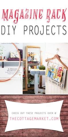 Magazine Rack DIY Projects - The Cottage Market #MagazineRacks, #MagazineRackDIY, #MagazineRackDIYProjects,