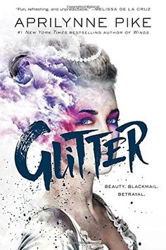 Glitter by Aprilynne Pike https://www.amazon.com/dp/1101933704/ref=cm_sw_r_pi_dp_x_y3JGzbCDRBCSG