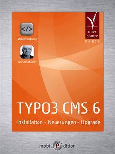 Buchvorstellung: TYPO3 CMS 6 – Installation – Neuerungen – Upgrade