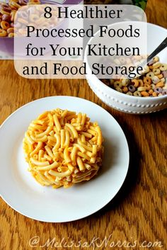 8 Healthier Processed Foods for Your Kitchen and Food Storage