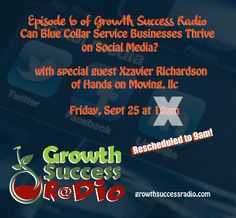 """Episode 6 """"Can Blue Collar Win at Social Media"""" is up and ready for your ears and eyes.  Check it out on GrowthSuccessRadio.com"""