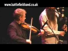 Battlefield Band in concert 2006 - YouTube