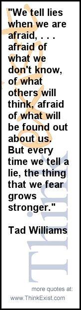 Tad Willams #quote #lying