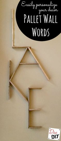 Personalize your walls with this pallet word wall project. Pallet projects are a great beginner DIY. Use free pallet wood for this rustic word decor sign. wood projects projects diy projects for beginners projects ideas projects plans Pallet Crafts, Diy Pallet Projects, Pallet Ideas, Project Projects, Wood Ideas, Diy Crafts, Decor Ideas, Diy Ideas, Craft Ideas