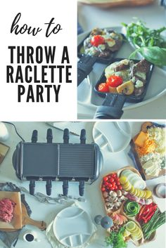 How to Host a Raclette Party