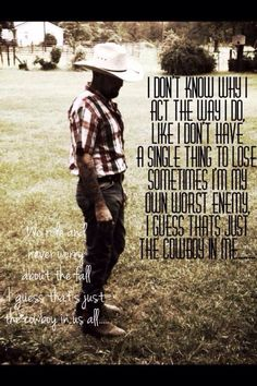 Tim McGraw. Guess That's Just The Cowboy In Me