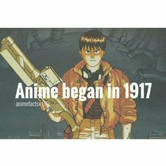 Anime began in 1917, text, fact, Akira; Anime