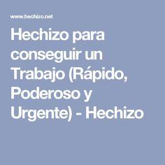 Hechizo para conseguir un Trabajo (Rápido, Poderoso y Urgente) - Hechizo