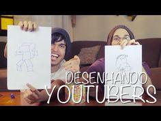 DESENHANDO YOUTUBERS (ft. EuFicoLoko) - YouTube