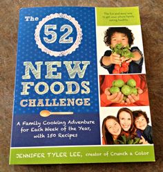 Two Perfect Cookbooks For The Family Chef and Food Lover On Your List by Tracy Noble   The 52 New Foods Challenge by Jennifer Tyler Lee    Ottawa Mommy Club - Moms and Kids Online Magazine