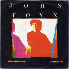 "John Foxx - Underpass, 7"" vinyl single, Virgin, Ultravox, synth pop, c.1980 #vinyl"