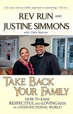Take Back Your Family by Rev Run and wife Justine Simmons