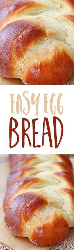 Pillowy soft and enriched with both eggs and butter, this braided egg bread is so easy to make it will soon become your go-to recipe.