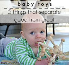 5 Tips for Choosing Great Baby Toys for development. CanDo Kiddo. How to find open-ended toys: Look for toys that can be used in many different ways - ones that don't have one desired response from your child.