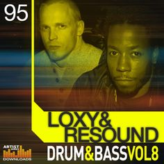 Loxy and Resound - Drum And Bass Vol. 8 from Loopmasters