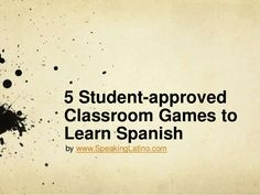 Classroom games to learn Spanish
