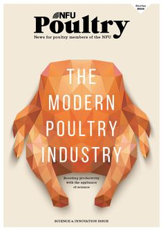 The cover of the first edition of the redesigned NFU Poultry members' magazine. Designer: Toby Lea,  Editor: Jo Travis #frontcovers #design #editorial