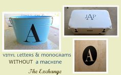 DIY~ How to Create Vinyl Letters & Monograms WITHOUT a Machine! This is a fun idea to make for a gift basket, on old windows, and lots of other great opportunities for baby showers and wedding stuff!